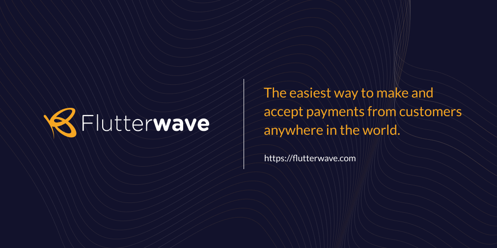 Nigerian payments company Flutterwave raises $170M, now valued at over $1B – Report