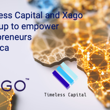 Xago, Timeless Capital Team Up to Empower Entrepreneurs in Africa